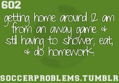 Not really 12, more like staying up till 12 doing homework!!! Basketball not soccer in this case ;)