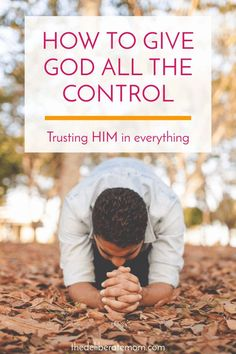 How do we give God control? It's a challenge many Christians face. Here are some tips to help you grow in this area of your spiritual walk. #faith