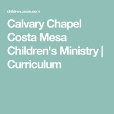 Join us here at Calvary Chapel Costa Mesa in learning more about our Lord and Savior, Jesus Christ, through services, prayer meetings, events and ministries all designed to encourage growth in your walk with the Lord. School Ot, Sunday School, Curriculum, Homeschool, Prayer Meeting, Worship Service, Lord And Savior, Ministry, Cool Kids