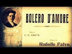 Bolero d'Amore - Giovanni Colamarino - Canzonetta del 1909 - YouTube