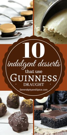 Desserts with Guinness Beer...perfect for a St Patrick's Day dessert for adults. Chocolate, Beer, Liquor...delicious! St. Patty's Day dessert ideas.