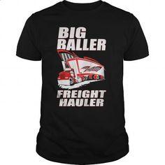 TRUCKER BIG BALLER FREIGHT HAULER T SHIRTS - #funny tshirts #geek t shirts. SIMILAR ITEMS => https://www.sunfrog.com/Geek-Tech/TRUCKER-BIG-BALLER-FREIGHT-HAULER-T-SHIRTS-Black-Guys.html?60505