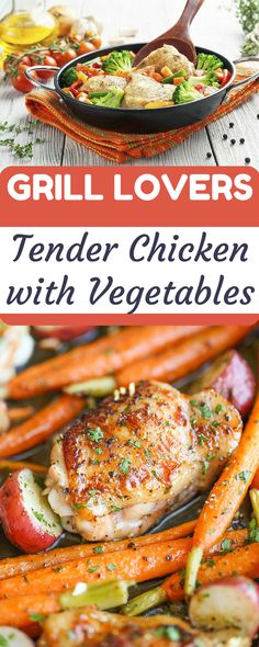 Grill Lovers' Tender Chicken with Vegetables Recipe   #recipes #foodporn #foodie