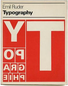 Emil Ruder: TYPOGRAPHY: A Manual of Design. New York: Hastings House / Visual Communications Books, December 1982.