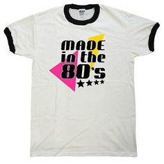 Made in the 80s T-shirt - 30th Birthday Gift