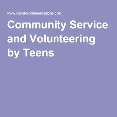 Community Service and Volunteering by Teens