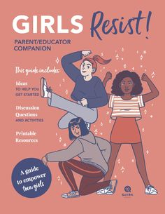 The Parent/Educator Companion for Girls Resist!, the activism handbook for teen girls ready to make a difference. Guide To The Galaxy, Reading Groups, Kits For Kids, Book Girl, Parenting Teens, Romance Novels, Zine, Get Started, Activities