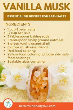 21 Essential Oil Recipes for Bath Salts Homemade Scrub, Homemade Soap Recipes, Homemade Skin Care, Homemade Beauty, Diy Bath Salts With Essential Oils, Vanilla Essential Oil, Bath Recipes, No Salt Recipes, Bath Salts Recipe
