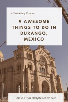 The high mountain state of Durango has a total Wild West feel to it. Here are my favorite things to check out while visiting. Old West Town, Durango Mexico, Traveling Teacher, Dangerous Roads, Viewing Wildlife, Mountain States, Baja California, Historical Architecture, Mexico Travel