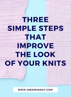 Sewing Techniques Advanced Three simple steps that improve the look of your knits Knitting Help, Knitting Blogs, Knitting For Beginners, Loom Knitting, Knitting Stitches, Knitting Patterns Free, Hand Knitting, Knitting Sweaters, Simple Knitting