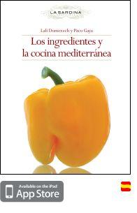 Los ingredientes y la cocina mediterránea