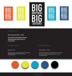-Yvette Shanks -Page Layout SP2016 SCC -Project 3: Big Brothers Big Sisters -Develop a poster, advertisement and a style guide including a new logo, color palette and font package