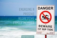 Passive-aggressives seek to attain power over people and try to maintain that power. Engaging with them in the same way you engage everyone else is like swimming against a riptide. You need a whole new strategy. Is someone in your family passive-aggressive? Maybe even worse, are you? Here are 5 ways to spot a passive-aggressive and how to engage. #family #communication