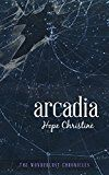 Free Kindle Book -   Arcadia: The Wonderlust Chronicles Check more at http://www.free-kindle-books-4u.com/science-fictionfree-arcadia-the-wonderlust-chronicles/