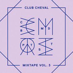 Bromance / Club Cheval mixtape vol.3