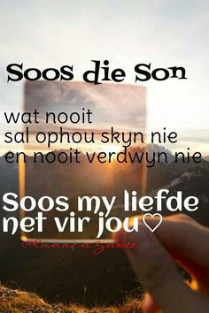 So is liefde Love Poem For Her, Love Poems, Missing You Quotes, Some Quotes, Qoutes, Funny Quotes, Afrikaanse Quotes, Favorite Bible Verses, Empowering Quotes