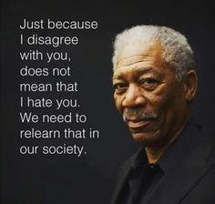 Just because I disagree with you, does not mean that I hate you. We need to relearn that in - iFunny :) Quotable Quotes, Wisdom Quotes, Quotes To Live By, Me Quotes, Great Quotes, Inspirational Quotes, Uplifting Quotes, Amazing Quotes, Motivational