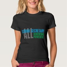 School Secretary T Shirt, Hoodie Sweatshirt