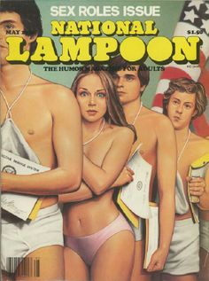 The 10 Covers That Made National Lampoon Famous National Lampoon Magazine, American Humor, Book And Magazine, Magazine Covers, Magazine Art, Comic Poster, National Lampoons, Illustration Girl, Editorial Photography