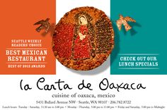 La Carta de Oaxaca - Capitol Hill - recommended by Marie