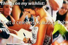 get a celebrity's autograph