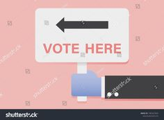 Hand Holding Vote Here Sign Business Stock Vector (Royalty Free) 1481627654 Hand Holding, Holding Hands, Business Illustrations, Business Signs, Finance, Royalty Free Stock Photos, Artist, Pictures, Image