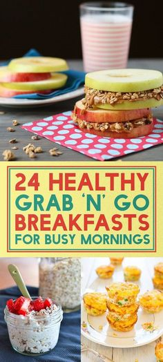 24 Healthy Grab and Go Breakfasts for Busy Mornings #breakfast #eatclean