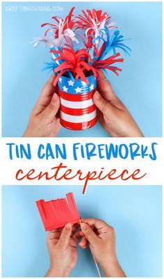 Tin Can Fireworks Centerpiece Craft- of july craft for kids - memorial day art project to make. Fun recycled craft red white and blue! Tin Can Fireworks Centerpiece Craft- of july 4th July Crafts, Fourth Of July Crafts For Kids, Fourth Of July Decor, 4th Of July Decorations, Patriotic Crafts, 4th Of July Party, July 4th, Table Decorations, Summer Crafts