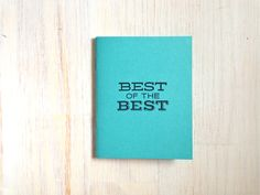 Medium Notebook: Best of the Best, Blue, Fun, Humor, Blank Journal, Wedding, Favor, Journal, Blank, Unlined, Unique, Gift, Notebook, FFF244 - http://www.funhunter.com/medium-notebook-best-of-the-best-blue-fun-humor-blank-journal-wedding-favor-journal-blank-unlined-unique-gift-notebook-fff244.html