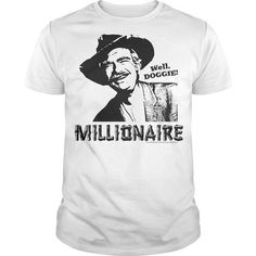 Beverly Hillbillies Millionaire T Shirts, Hoodies Sweatshirts. Check price ==► https://www.sunfrog.com/TV-Shows/Beverly-Hillbillies-Millionaire.html?57074