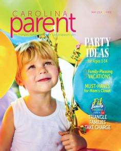 May 2014 — Party Ideas for Children and Family-Pleasing Vacations. CarolinaParent.com