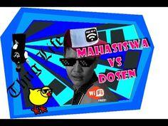 THUG LIFE MAHASISWA VS DOSEN  PART 1