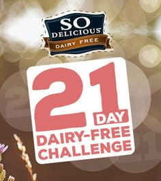 I'm taking the 21-Day Dairy Free Challenge. It's back! Join in for prizes, recipes and more! Jan 21-Feb 10.