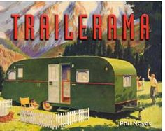 Trailerama - Phil Noyes