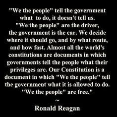 """'We the People' are the driver; the government is the car."""" - From 1989 """"We the People"""" farewell address by Ronald Reagan."""" 'We the People' are the driver; the government is the car."""" - From 1989 """"We the People"""" farewell address by Ronald Reagan. Ronald Reagan Quotes, President Ronald Reagan, Great Quotes, Inspirational Quotes, Awesome Quotes, Raised Right, I Love America, Political Quotes, Conservative Politics"""
