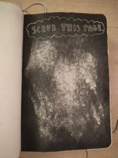 Wreck This Journal - Scrub This Page