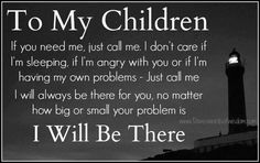 My kids are my everything. They're my reason for living. Ill always be there to love nd guide them no matter what, ill always be there to protect them against anything that I possibly can nd protect them from anyone  with bad intentions. My kids are my world❤
