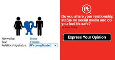 Do you share your Relationship Status on Social media and do you feel it's ‪#‎safe‬? ‪#‎ExpressYourOpinion‬