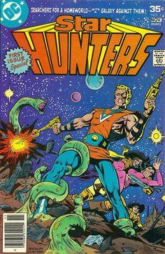 "Star Hunters #1 - DC Comics - ""Junkworld"" Stirring David Michelinie scripts begin.with fantastic art by Don Newton & Bob Layton - Dynamite Rich (Deathlok) Buckler & Bob Layton covers begin.- Continued from DC Super Stars #16."