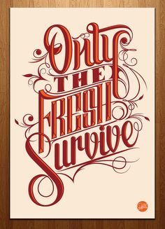 serialthrill: Only the fresh survive | Must be printed