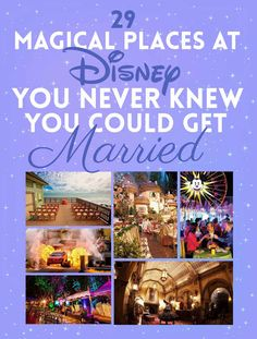 29 Magical Places At Disney You Never Knew You Could Get Married