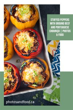 Stuffed peppers with ground beef and Portuguese chouriço. These stuffed peppers are easy to make and so delicious with the addition of chopped chouriço, our little Portuguese twist. #stuffedpeppers Spanish Sausage, Best Dishes, Main Dishes, Side Dishes, Cooking Onions, Leftovers Recipes, Dinner Recipes, Just Bake, Ground Beef