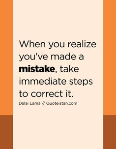 63 Best Mistake Quotes Images Mistake Quotes Day Quotes Quote Of