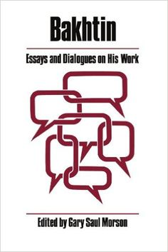 Amazon.com: Bakhtin: Essays and Dialogues on His Work (A Critical Inquiry Book) (9780226541334): Gary Saul Morson: Books