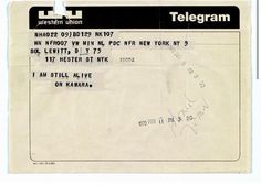 "I am still alive."" #bitingart #OnKawara Telegram to Sol leWitt 05.02.1970"