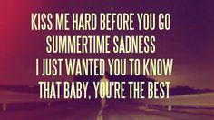 * Lana* summertime sadness