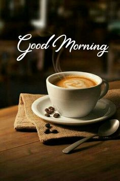 Very Good Morning Images, Good Morning Nature, Good Morning Dear Friend, Good Morning Flowers, Good Morning Coffee, Good Morning Good Night, Morning Pictures, Morning Qoutes, Morning Inspirational Quotes