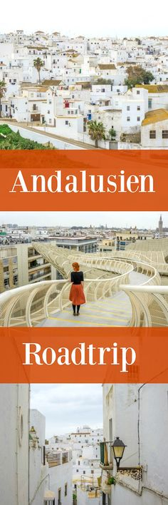 Andalusien Roadtrip – Highlights und Tipps zum Nachmachen