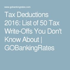 Tax Deductions 2016: List of 50 Tax Write-Offs You Don't Know About | GOBankingRates