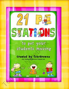 21 P.E. Stations from TerrisTeachingTreasure on TeachersNotebook.com (21 pages)